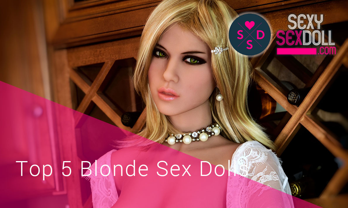 Top 5 Blonde Sex Dolls in the Market