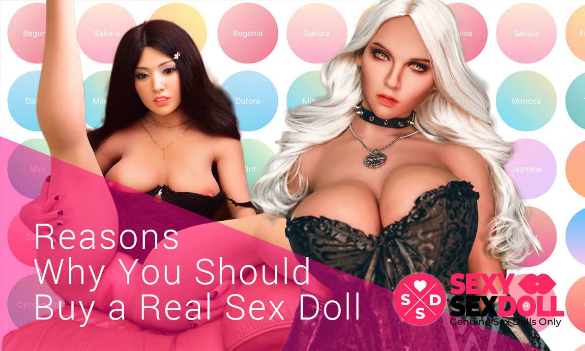 Reasons Why You Should Buy a Real Sex Doll