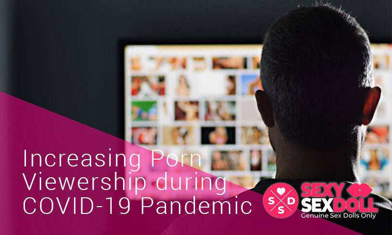 Increasing Porn Viewership during COVID-19 Pandemic